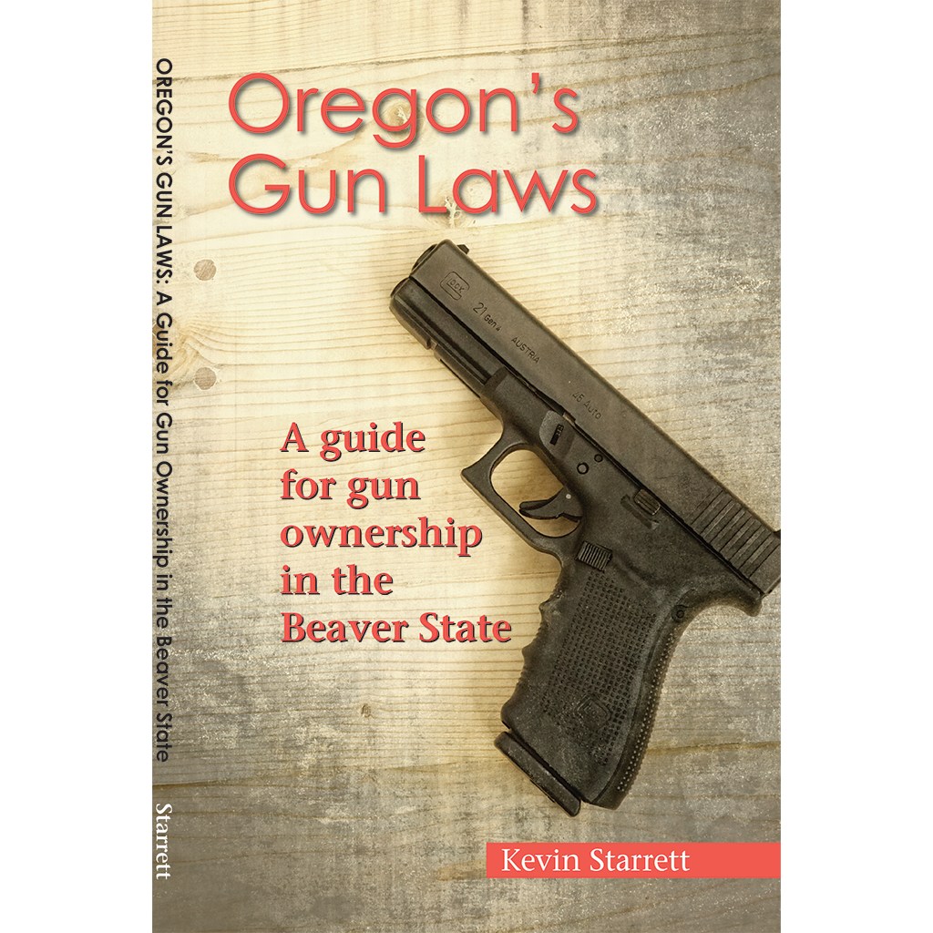 Faqs a gun owners guide in the beaver state oregon firearms buy the book altavistaventures Gallery